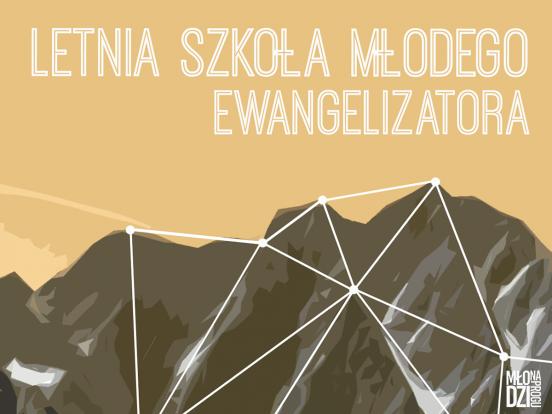 Letnia Szkoła Młodego Ewangelizatora 2018!